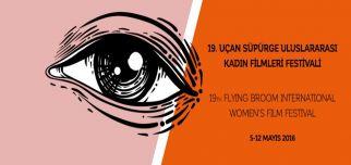 19. Uçan Süpürge Uluslararası Kadın Filmleri Festivali